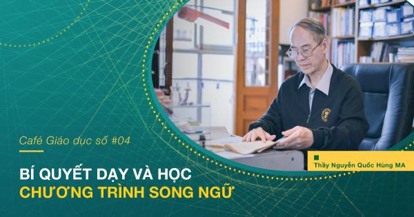 Thầy Nguyễn Quốc Hùng MA chia sẻ kinh nghiệm dạy và học tiếng Anh